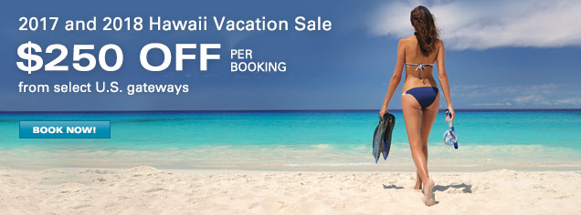Hawaii Vacation Sale - $250 OFF per booking