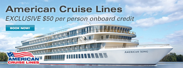 Announcing American Cruise Lines - Limited Time Offers