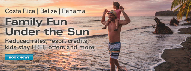 Belize, Costa Rica, Nicaragua and Panama – The Best Offers