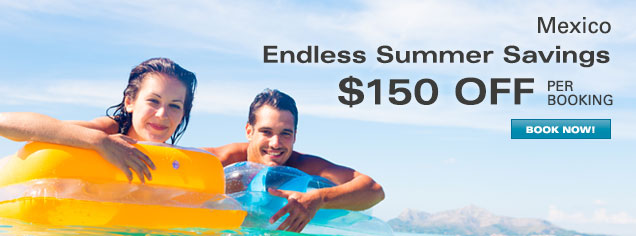 Mexico Vacations - $100 OFF per booking